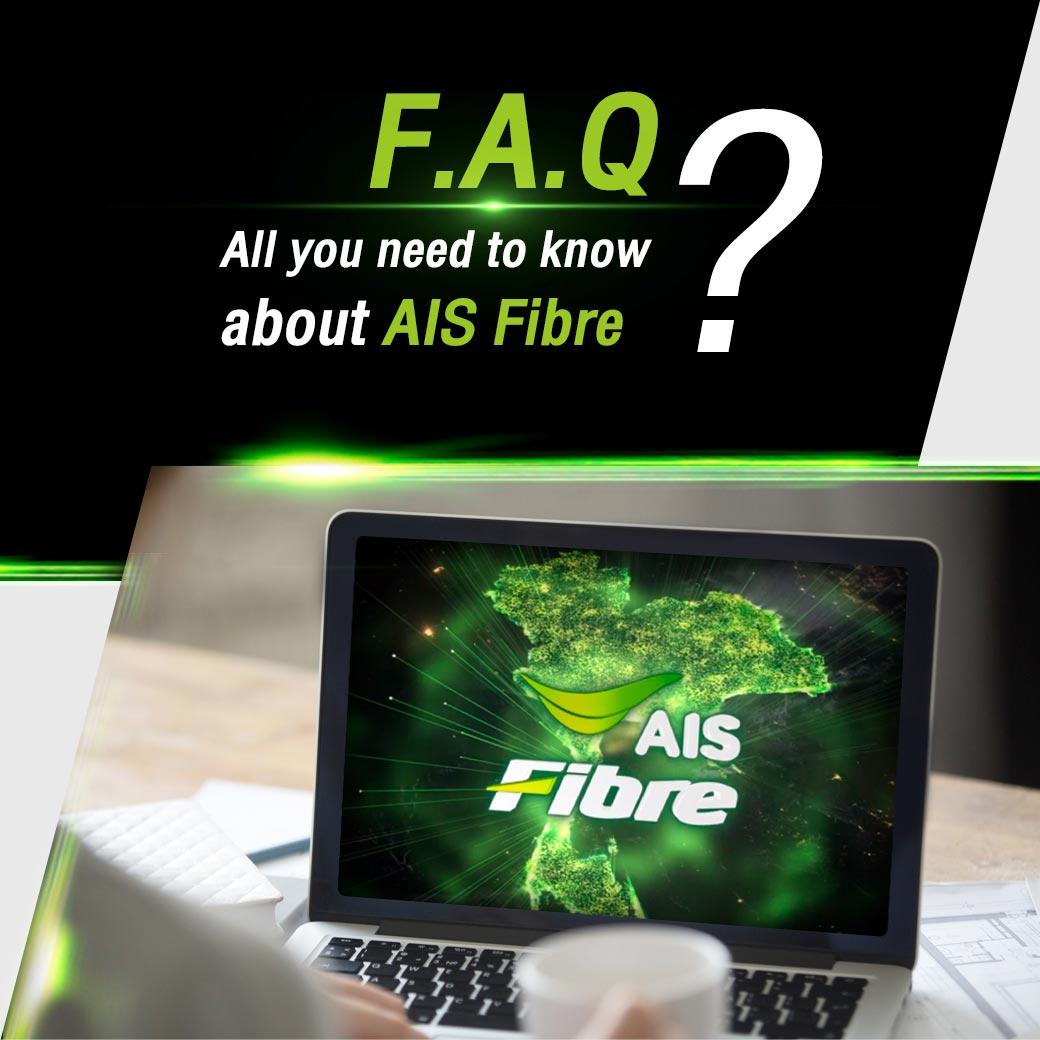 Welcome to AIS Fibre I Home Broadband Internet with Fibre Optic 100%